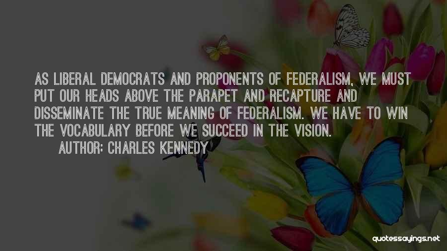 Charles Kennedy Quotes 1344066
