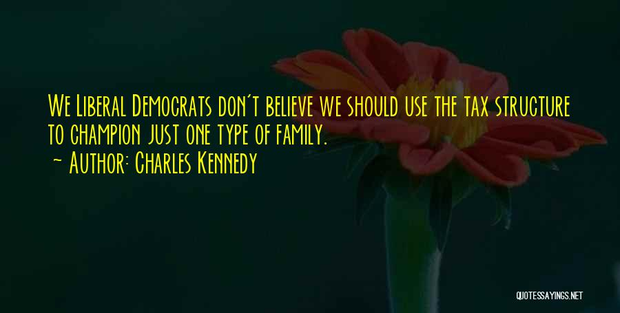 Charles Kennedy Quotes 1350029