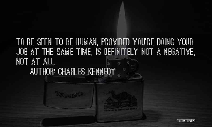 Charles Kennedy Quotes 1566840