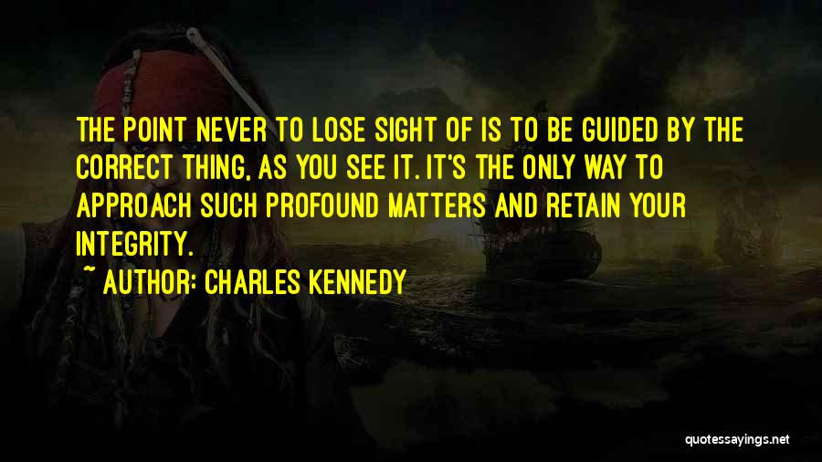 Charles Kennedy Quotes 1631709
