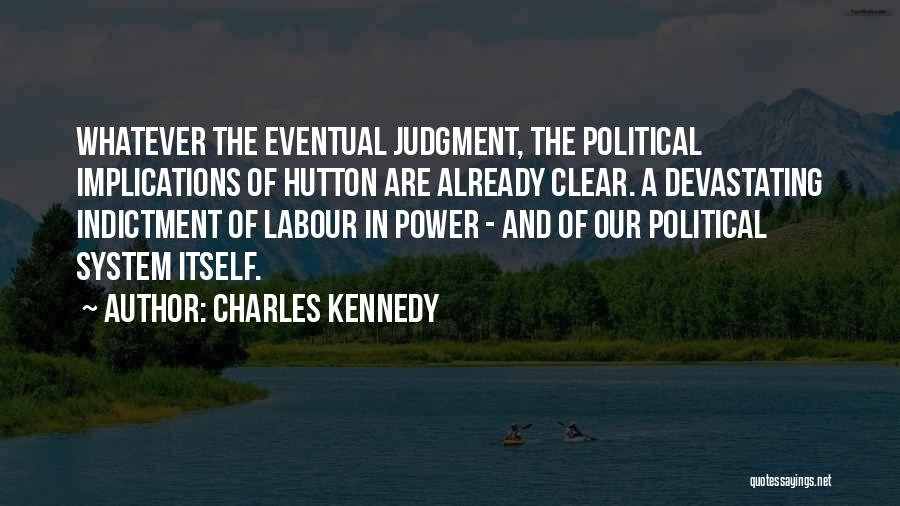 Charles Kennedy Quotes 1818602
