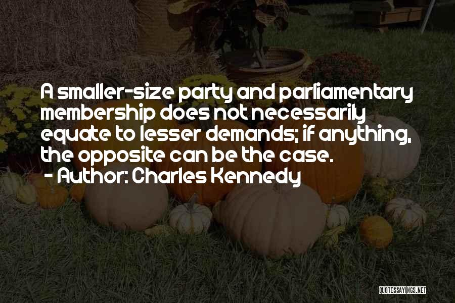 Charles Kennedy Quotes 1943110