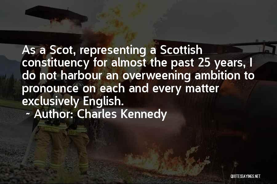 Charles Kennedy Quotes 2066220