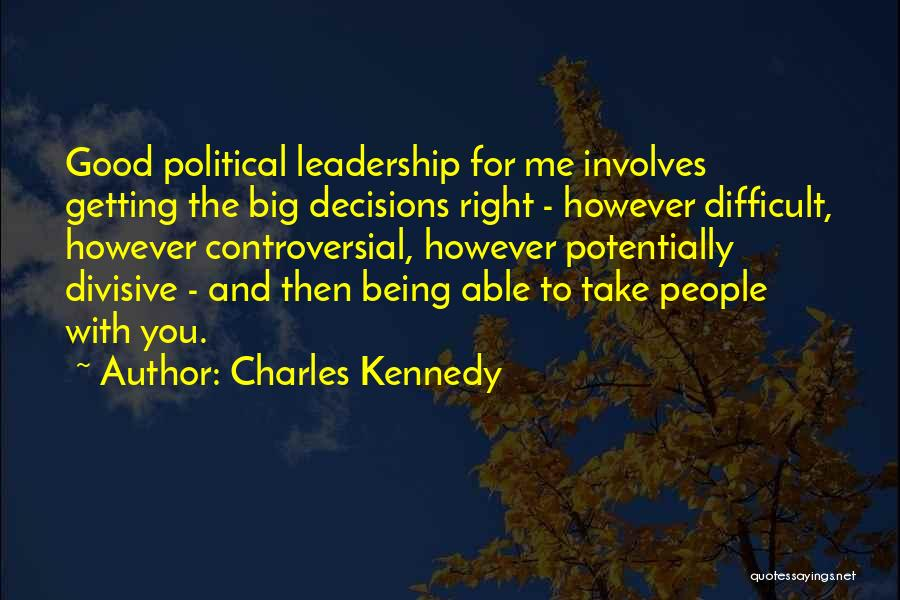 Charles Kennedy Quotes 2148279