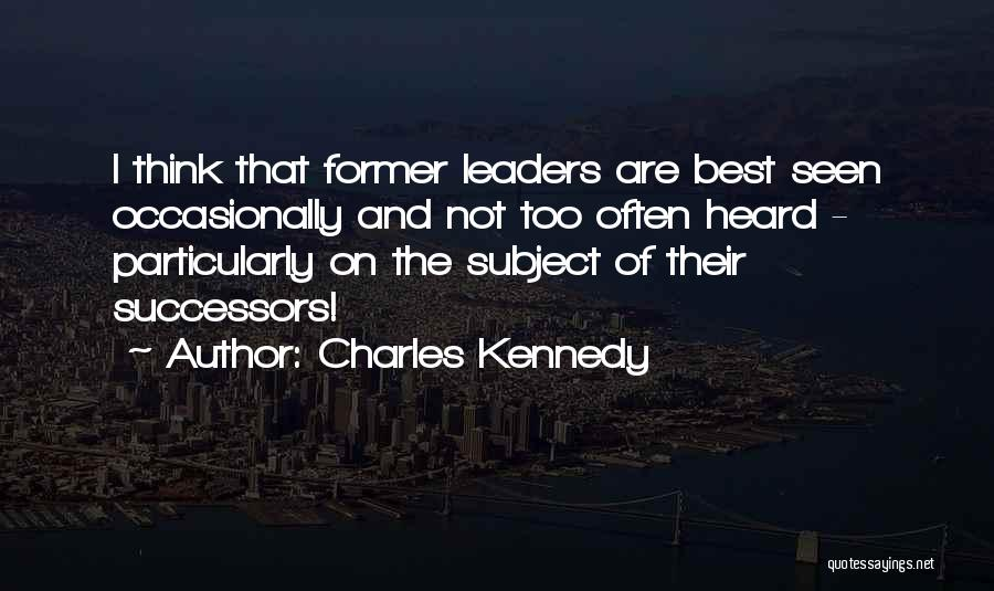 Charles Kennedy Quotes 245900