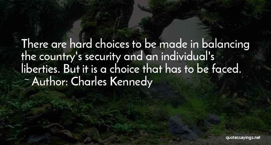 Charles Kennedy Quotes 589982
