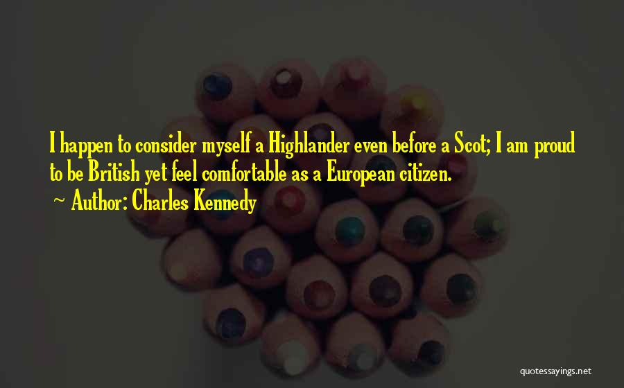 Charles Kennedy Quotes 887333