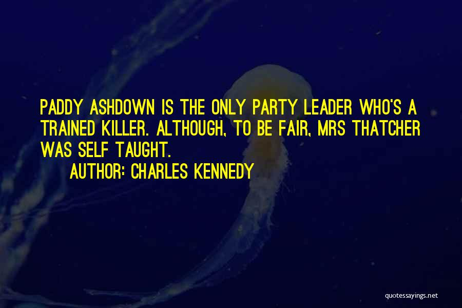 Charles Kennedy Quotes 941823