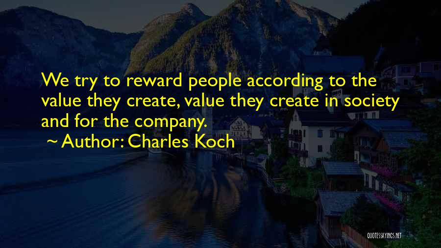 Charles Koch Quotes 1355684