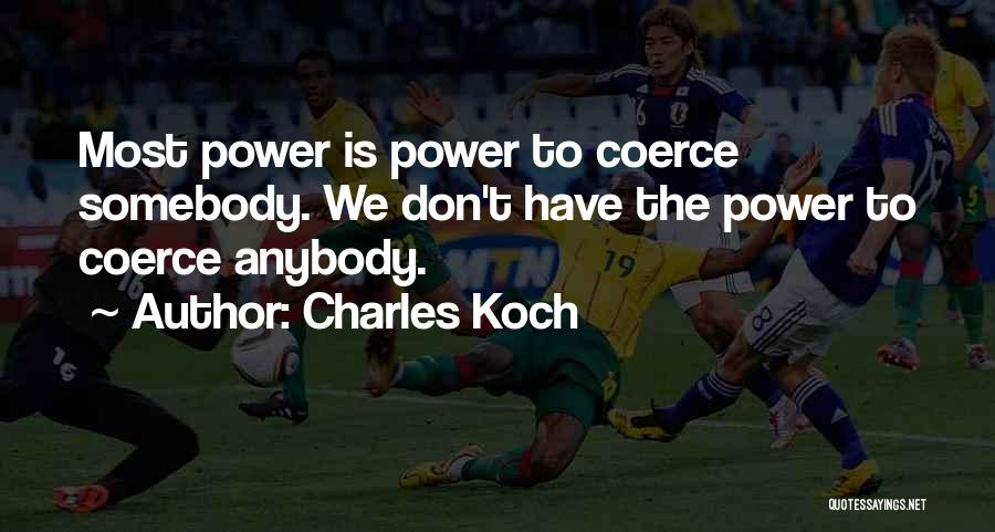Charles Koch Quotes 1435589