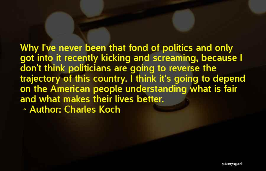 Charles Koch Quotes 1570708