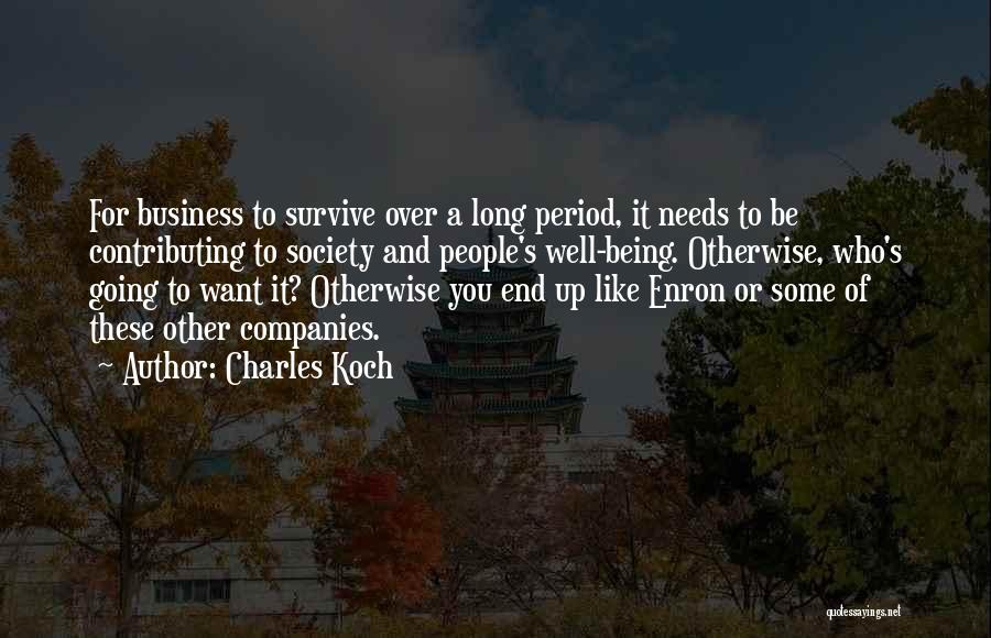 Charles Koch Quotes 1583051