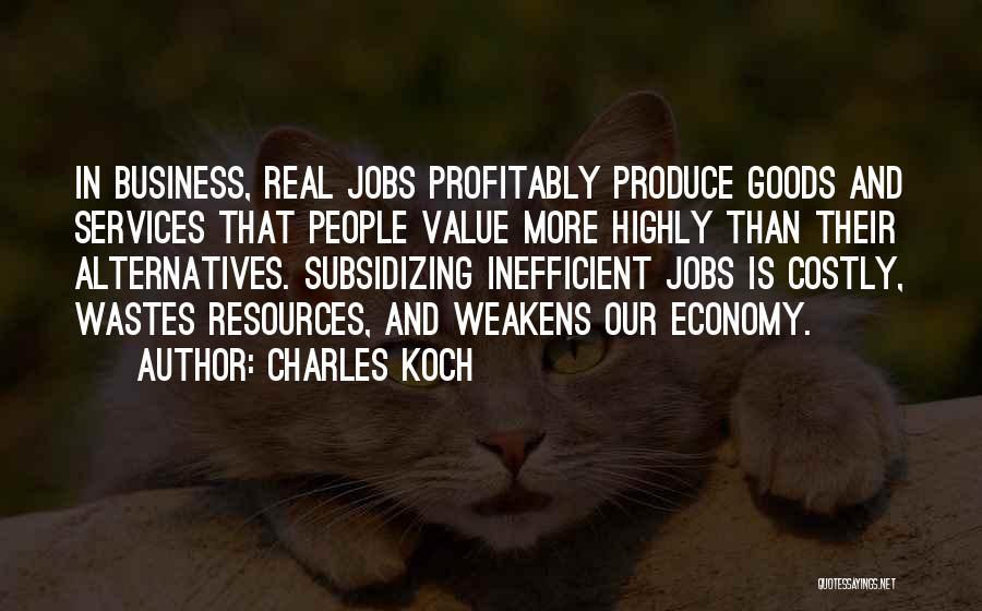Charles Koch Quotes 1654311