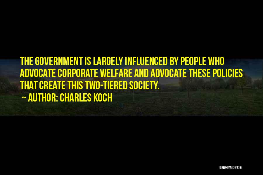 Charles Koch Quotes 1711264