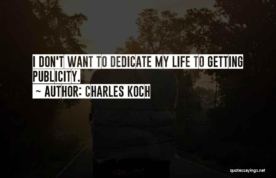 Charles Koch Quotes 1881933