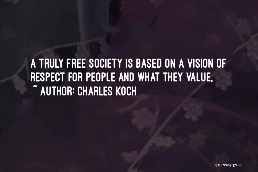 Charles Koch Quotes 1918025