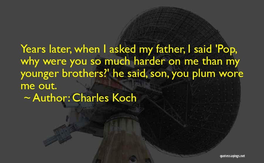 Charles Koch Quotes 2007516