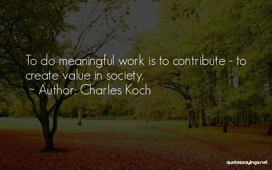 Charles Koch Quotes 2259323