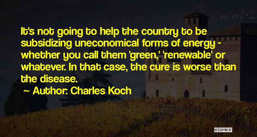 Charles Koch Quotes 398062