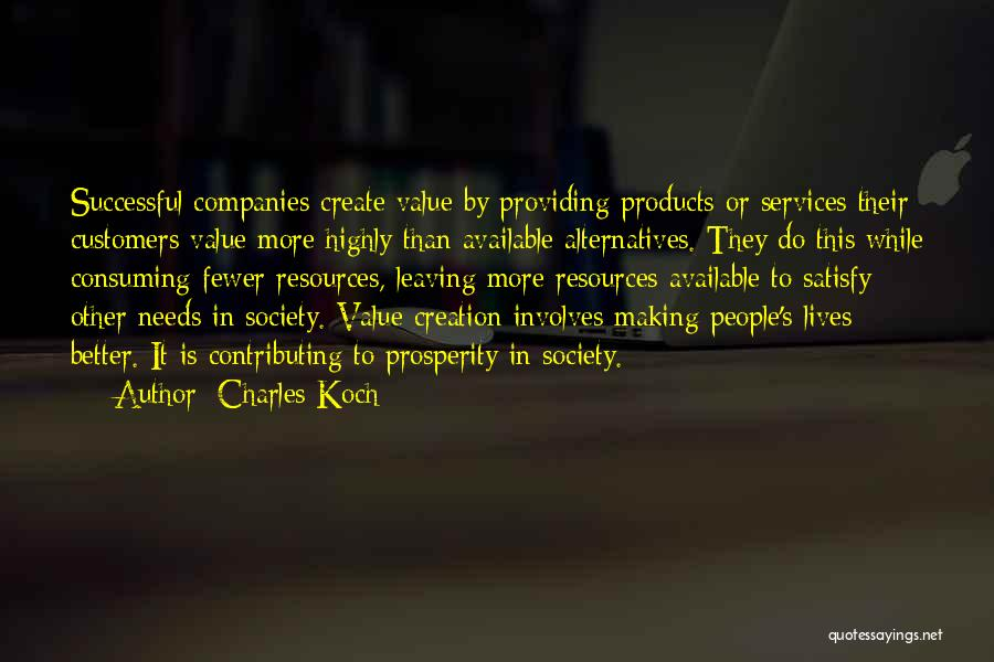 Charles Koch Quotes 416834