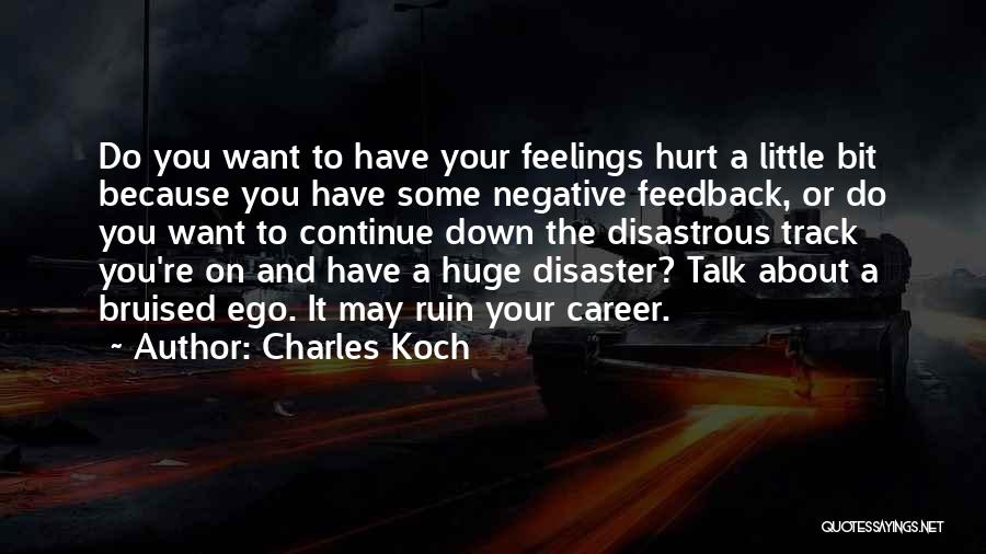 Charles Koch Quotes 526753