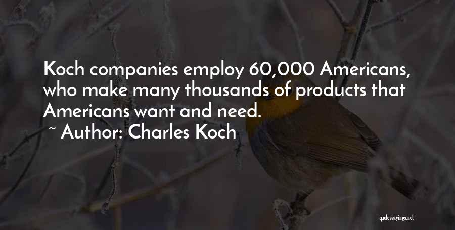 Charles Koch Quotes 548339