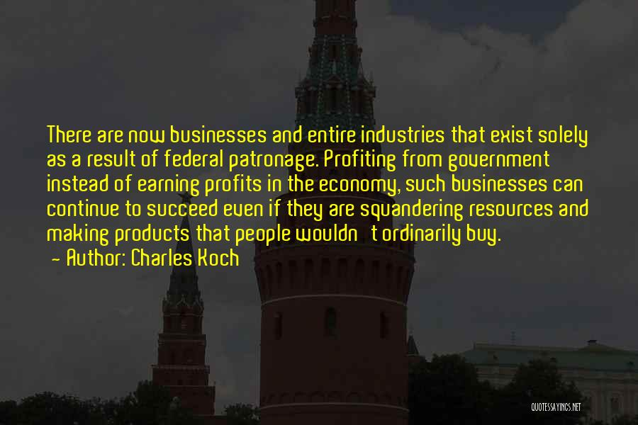 Charles Koch Quotes 554182