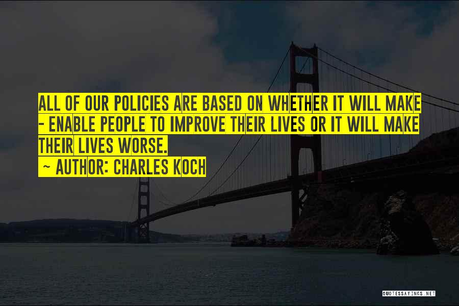 Charles Koch Quotes 650208