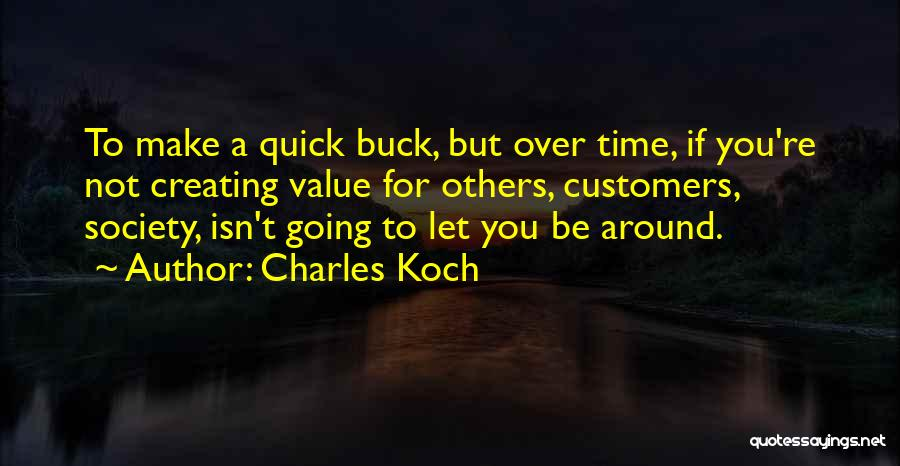 Charles Koch Quotes 777352