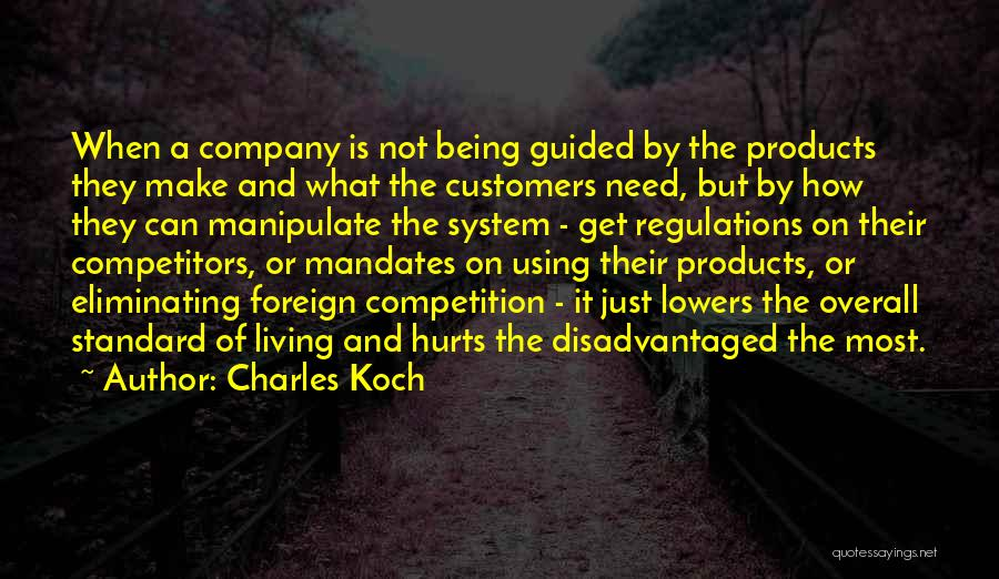 Charles Koch Quotes 846490