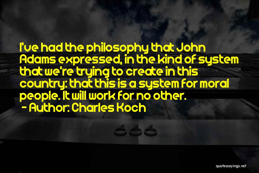 Charles Koch Quotes 902564