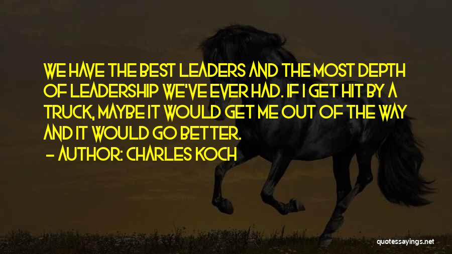 Charles Koch Quotes 969166