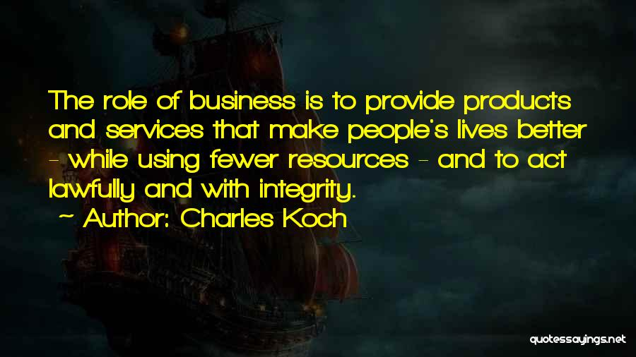 Charles Koch Quotes 971398