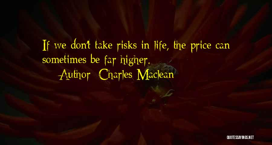 Charles Maclean Quotes 2016759