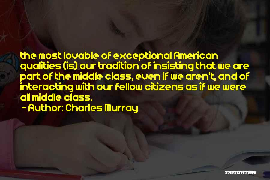 Charles Murray Quotes 2166156