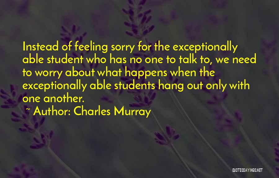 Charles Murray Quotes 484128