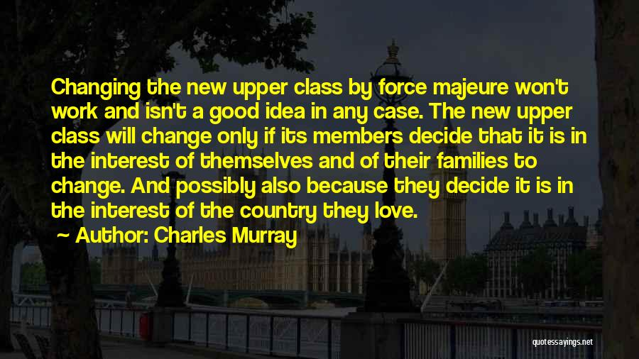 Charles Murray Quotes 626676