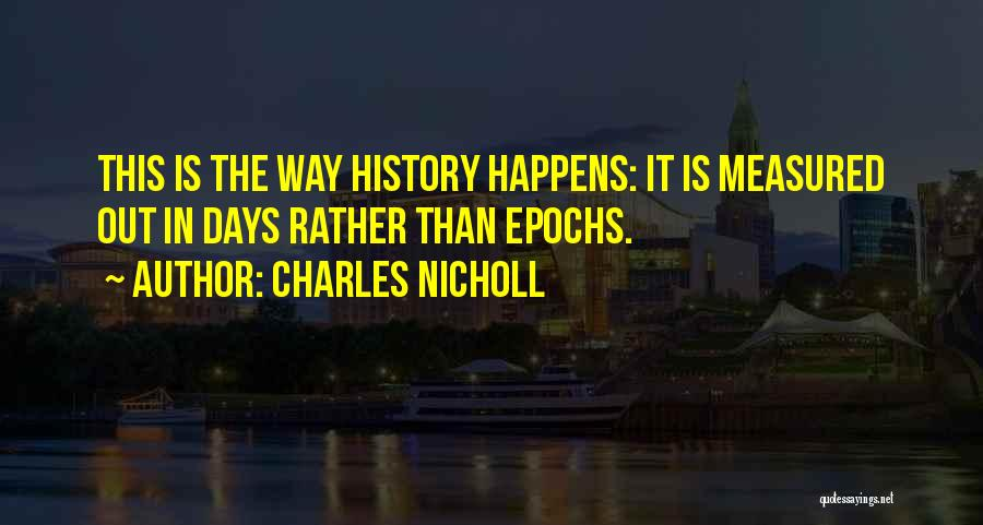 Charles Nicholl Quotes 1837951