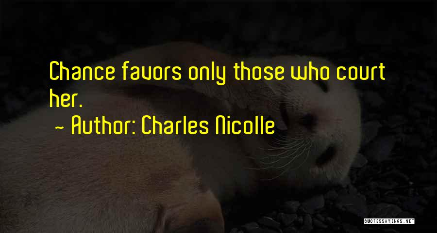 Charles Nicolle Quotes 933311