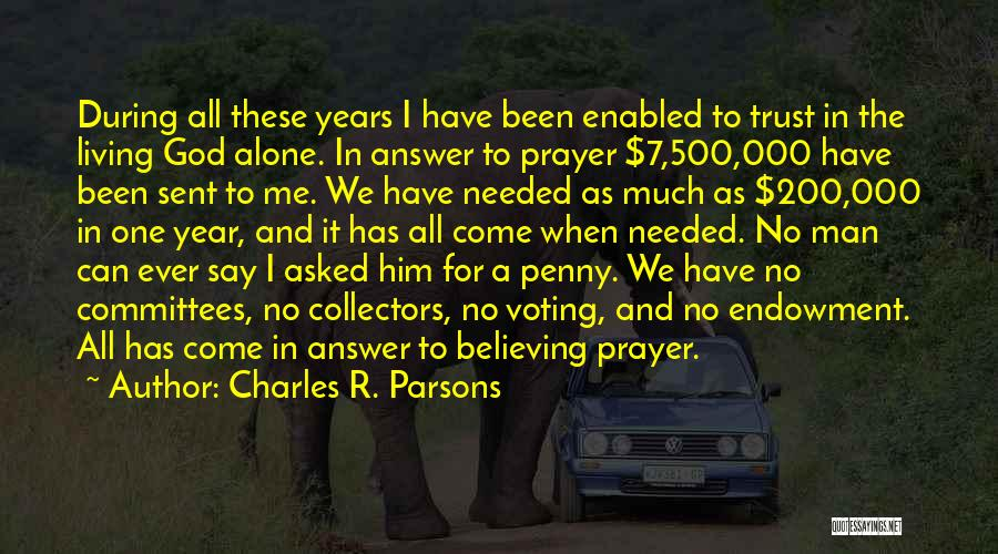 Charles R. Parsons Quotes 1947719