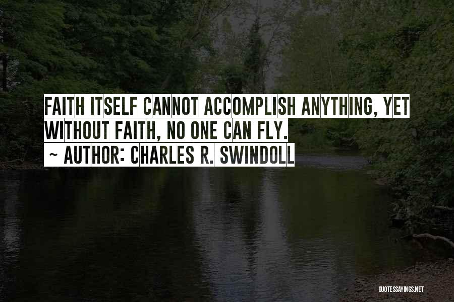 Charles R. Swindoll Quotes 1719728