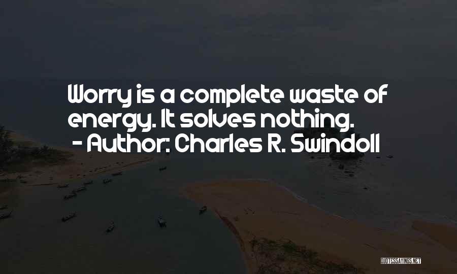 Charles R. Swindoll Quotes 604472