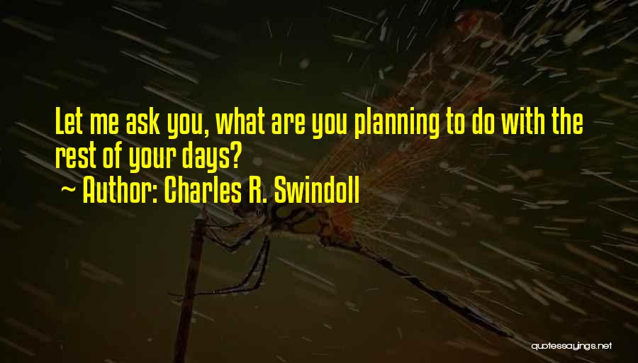 Charles R. Swindoll Quotes 802385