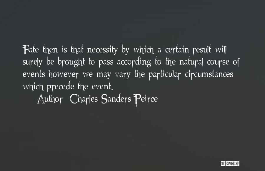 Charles Sanders Peirce Quotes 1386013
