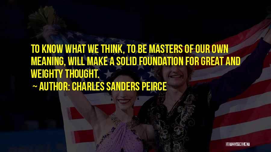 Charles Sanders Peirce Quotes 1414276