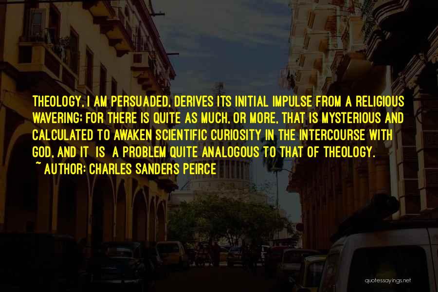 Charles Sanders Peirce Quotes 1513218