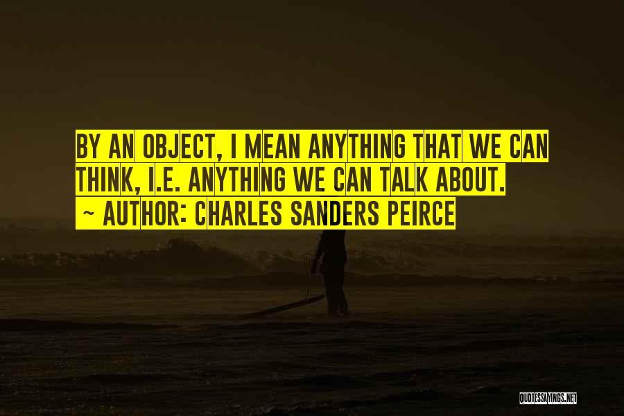 Charles Sanders Peirce Quotes 1604020