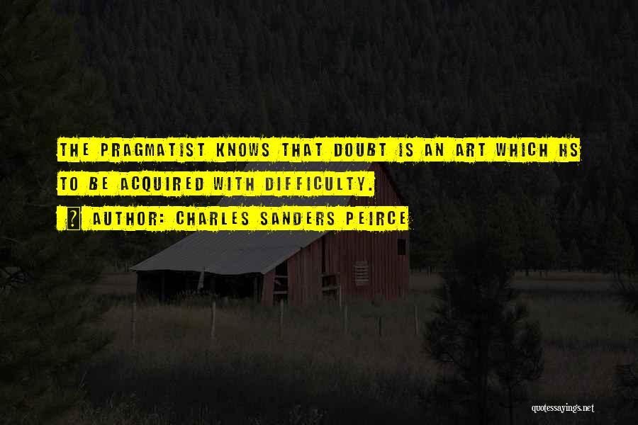 Charles Sanders Peirce Quotes 1666420