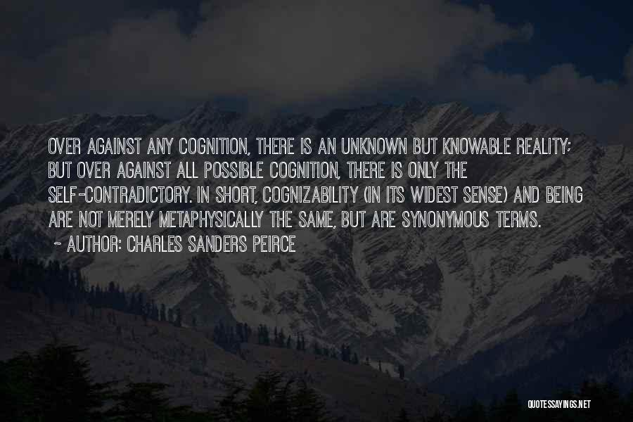 Charles Sanders Peirce Quotes 1667695