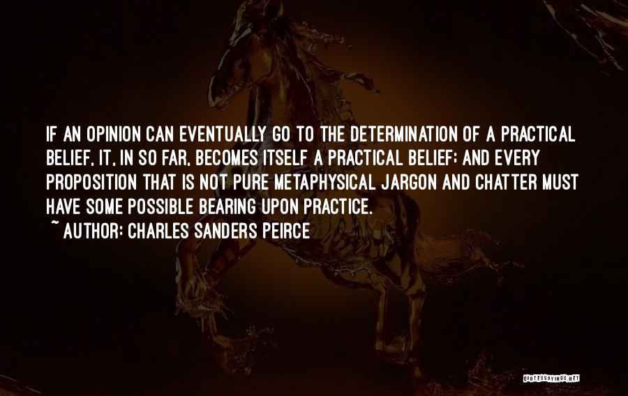 Charles Sanders Peirce Quotes 1770337